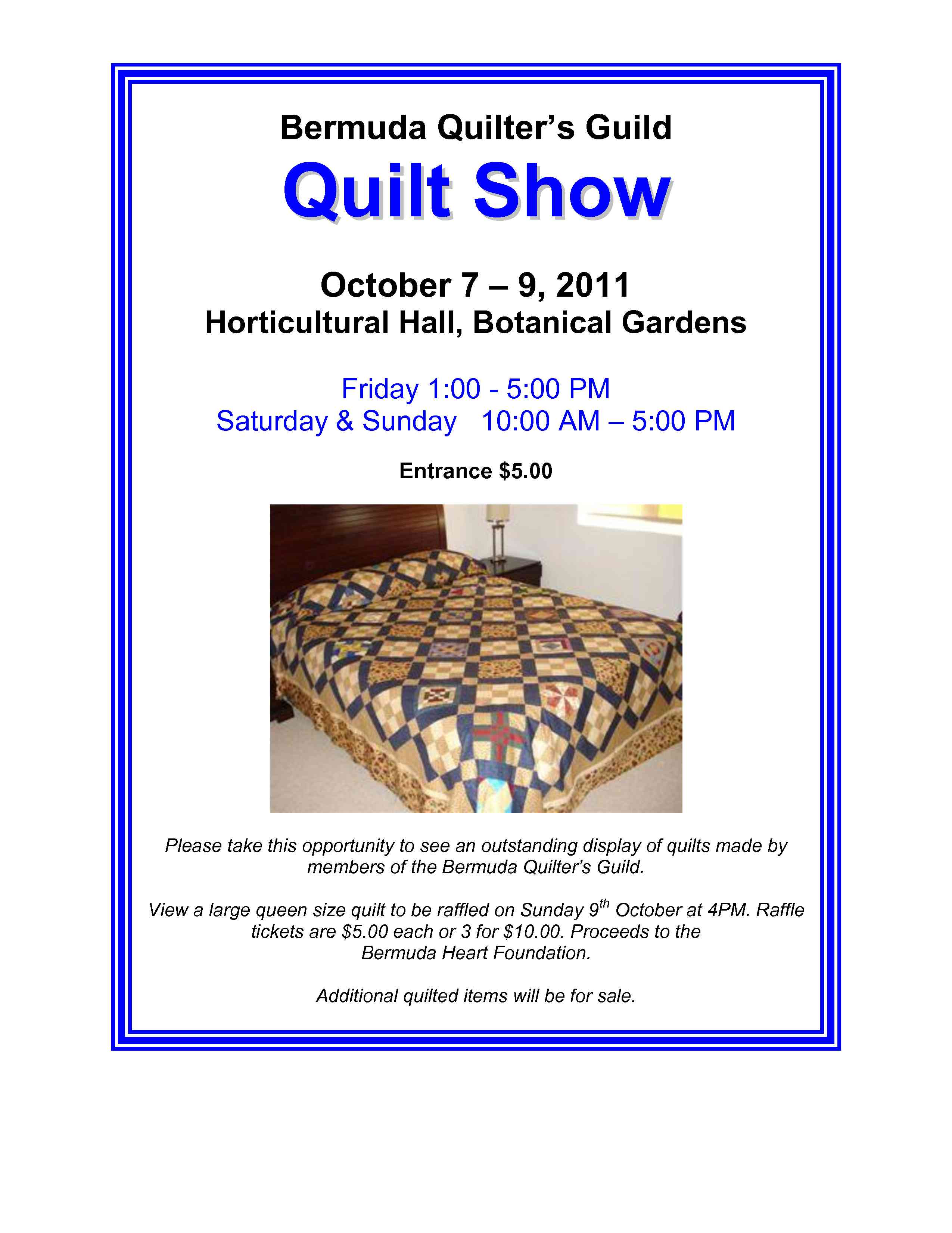 bermudian archives page 10 of 14 bermuda events entry is 5 and there will be a raffle for two hand made quilts proceeds to the bermuda heart foundation small quilted items and baby quilts will also